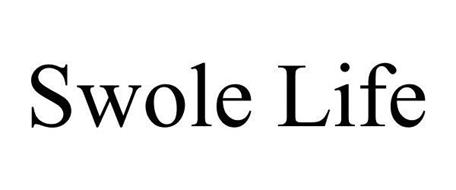 SWOLE LIFE