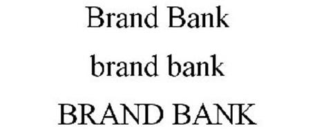 BRAND BANK BRAND BANK BRAND BANK