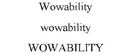 WOWABILITY WOWABILITY WOWABILITY