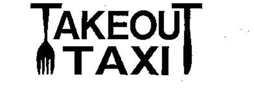 TAKEOUT TAXI