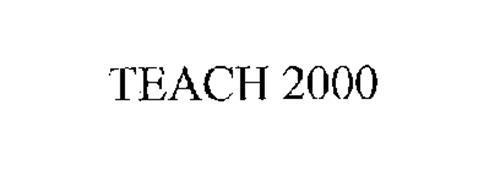 TEACH 2000