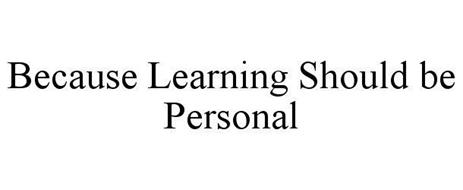 BECAUSE LEARNING SHOULD BE PERSONAL