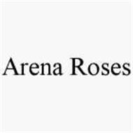 ARENA ROSES