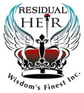 RESIDUAL HEIR WISDOM'S FINEST INC.