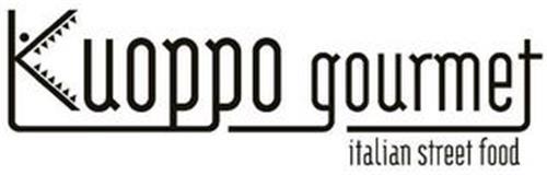 KUOPPO GOURMET ITALIAN STREET FOOD