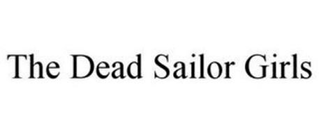 THE DEAD SAILOR GIRLS