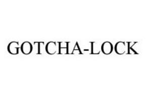 GOTCHA-LOCK
