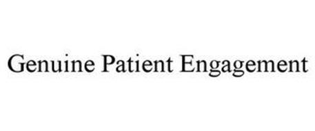 GENUINE PATIENT ENGAGEMENT