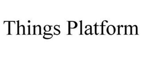 THINGS PLATFORM