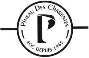 PINEAU DES CHARENTES AOC DEPUIS 1945