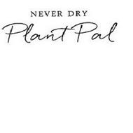 NEVER DRY PLANT PAL
