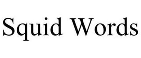 SQUID WORDS