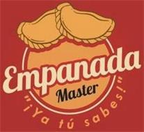 """EMPANADA MASTER """"¡YA TÚ SABES!"""""""