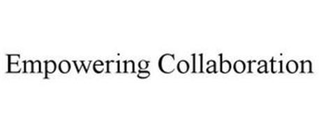 EMPOWERING COLLABORATION
