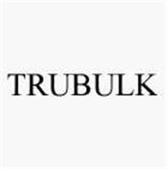 TRUBULK