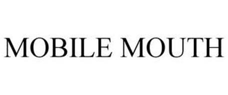 MOBILE MOUTH