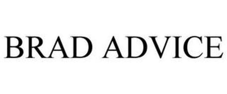 BRAD ADVICE
