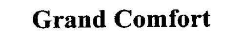 GRAND COMFORT