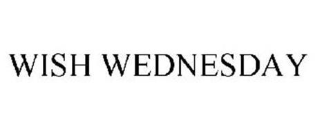 WISH WEDNESDAY