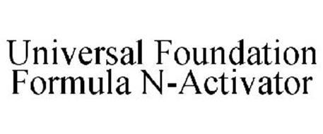 UNIVERSAL FOUNDATION FORMULA N-ACTIVATOR