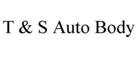 T & S AUTO BODY