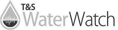 T&S WATERWATCH