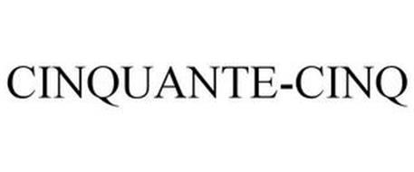 CINQUANTE-CINQ