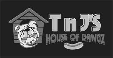 T N J'S HOUSE OF DAWGZ