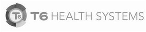 T6 T6 HEALTH SYSTEMS