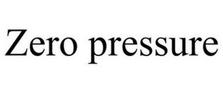 ZERO PRESSURE