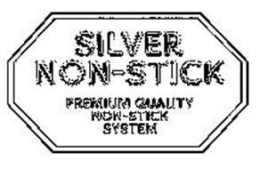 SILVER NON-STICK PREMIUM QUALITY NON-STICK SYSTEM