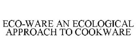 ECO WARE AN ECO-LOGICAL APPROACH