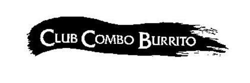 CLUB COMBO BURRITO