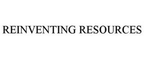 REINVENTING RESOURCES