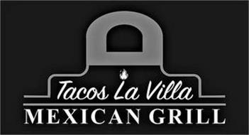 TACOS LA VILLA MEXICAN GRILL