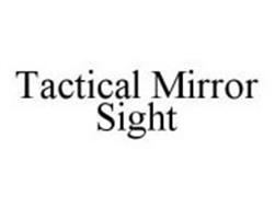 TACTICAL MIRROR SIGHT