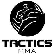 TACTICS MMA
