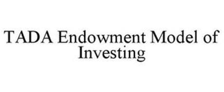 TADA ENDOWMENT MODEL OF INVESTING