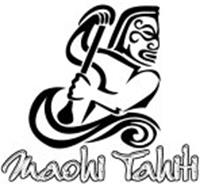 MAOHI TAHITI