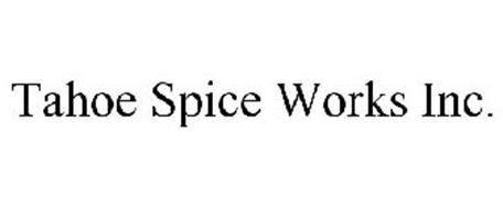 tahoe spice works inc trademark of tahoe spice works inc serial number 85634845