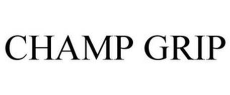 CHAMP GRIP