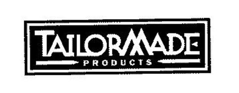 TAILOR MADE PRODUCTS