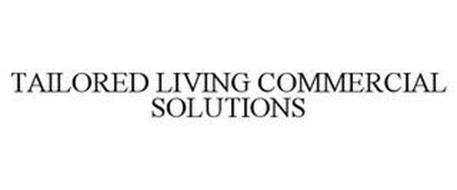 TAILORED LIVING COMMERCIAL SOLUTIONS