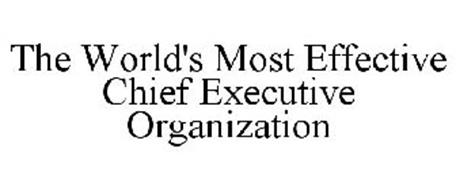 THE WORLD'S MOST EFFECTIVE CHIEF EXECUTIVE ORGANIZATION