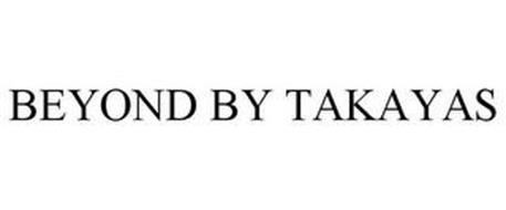 BEYOND BY TAKAYAS