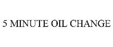 5 MINUTE OIL CHANGE