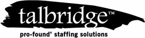 TALBRIDGE PRO-FOUND' STAFFING SOLUTIONS