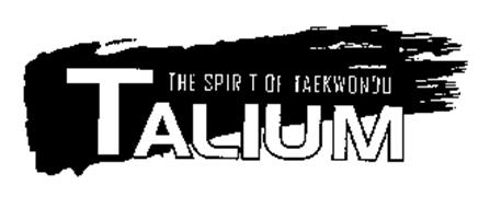 TALIUM THE SPIRIT OF TAEKWONDO