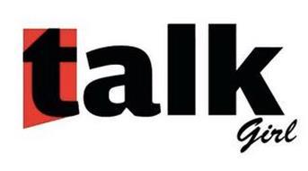 TALK GIRL