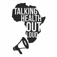 TALKING HEALTH OUT LOUD